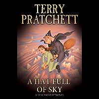 A Hat Full of Sky: (Discworld Novel 32) (Discworld series) (English Edition)