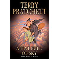 A Hat Full of Sky: (Discworld Novel 32) (Discworld series) (English Edition)