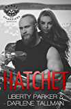 Hatchet: Rebel Guardians MC
