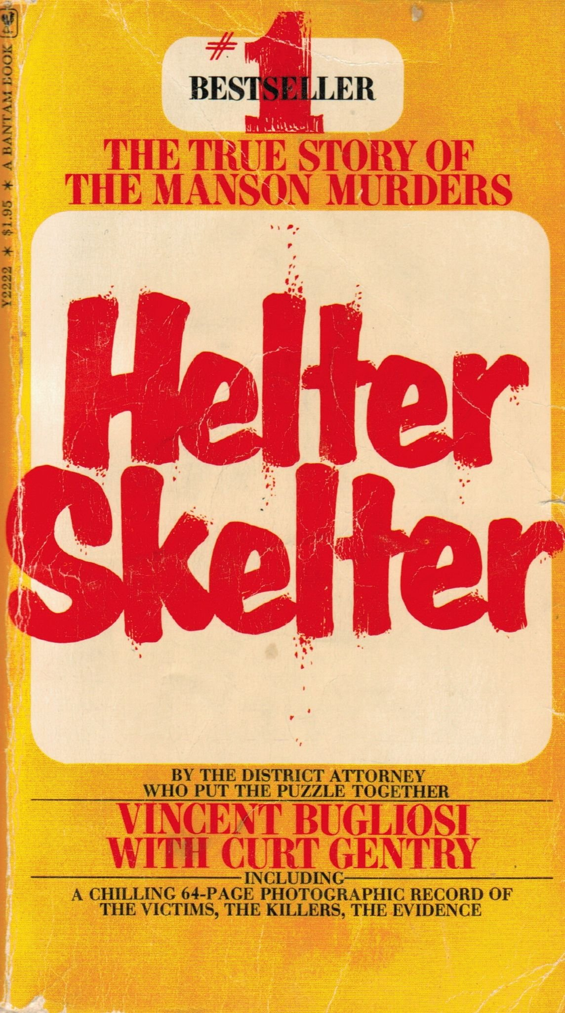 Read Helter Skelter The True Story Of The Manson Murders By Vincent Bugliosi