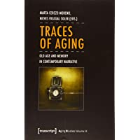 Traces of Aging (Aging Studies)