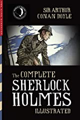 The Complete Sherlock Holmes (Illustrated) (Top Five Classics Book 17) Kindle Edition