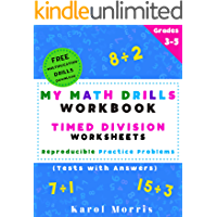 My Math Drills Workbook - Timed Division Worksheets: Reproducible Practice Problems (Tests with Answers)