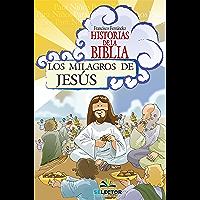 Los milagros de Jesús (Historias De La Biblia / Bible Stories)
