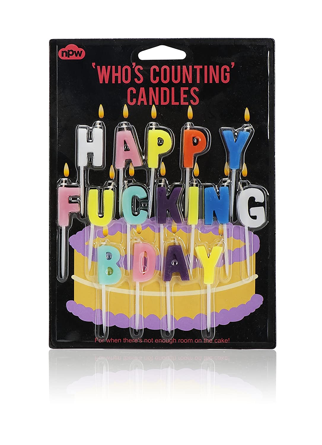 NPW Who's Counting Candles, Happy F-king Bday Birthday Candles