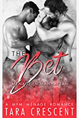 The Bet (A Menage Romance) (Menage in Manhattan Book 1) Kindle Edition