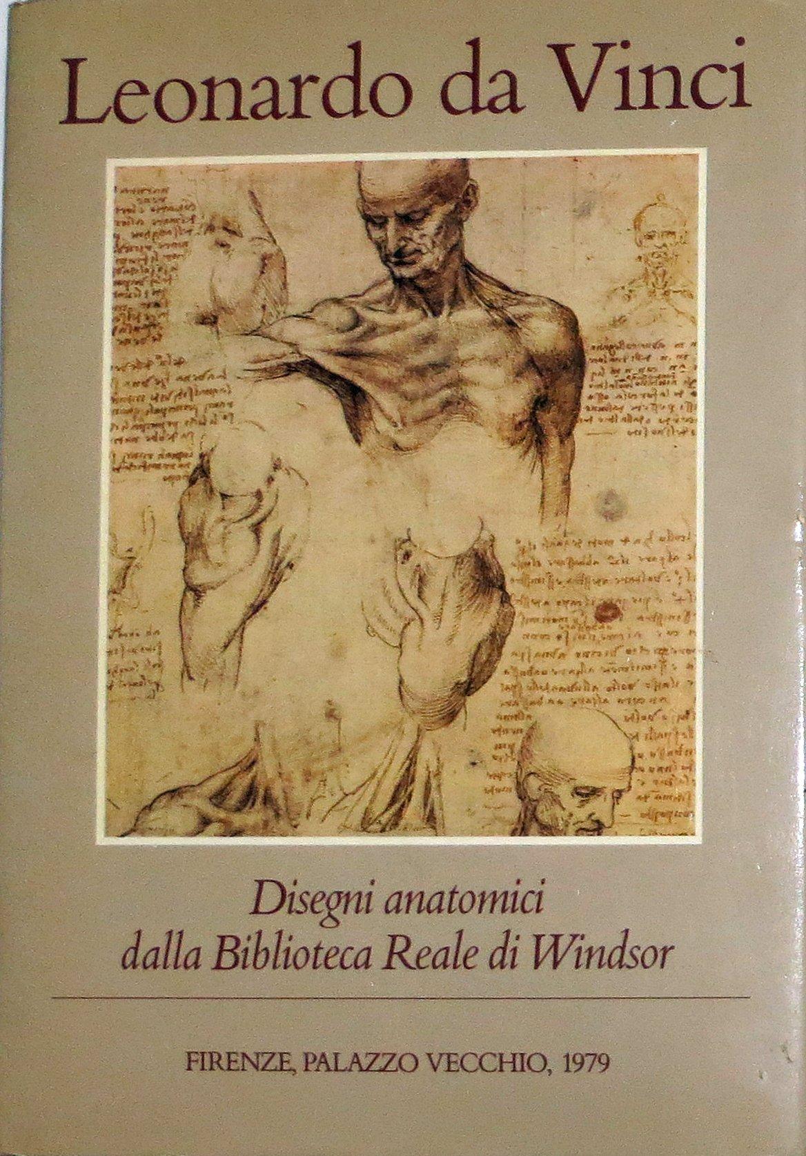 leonardo da vinci disegni anatomici dalla biblioteca reale di windsor