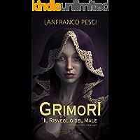 GRIMORI: Il Risveglio del Male (Italian Edition)