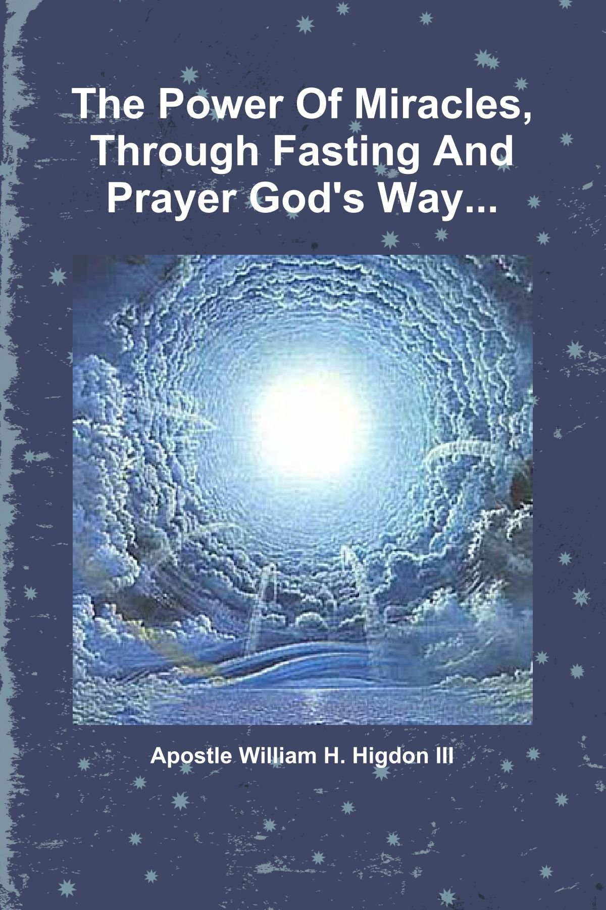 Book by Apostle William H  Higdon III - The Power Of