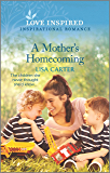 A Mother's Homecoming (Love Inspired)