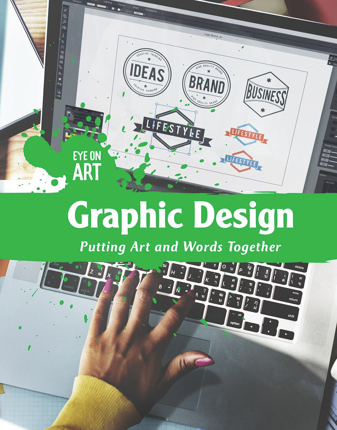 Read Online Graphic Design: Putting Art and Words Together (Eye on Art) pdf