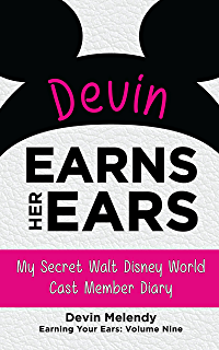Amazon disney declassified tales of real life disney scandals devin earns her ears my secret walt disney world cast member diary earning your fandeluxe Image collections