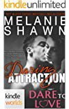 Dare To Love Series: Daring Attraction (Kindle Worlds)