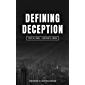 Defining Deception: Freeing the Church from the Mystical-Miracle Movement (English Edition)
