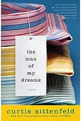 The Man of My Dreams: A Novel Kindle Edition