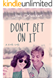 Don't Bet on It (Kindle Single)