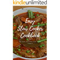 Easy Slow Cooker Cookbook: 50 Easy Recipes for Your Family (English Edition)