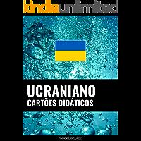 Cartões didáticos em ucraniano: 800 cartões didáticos importantes de ucraniano-português e português-ucraniano