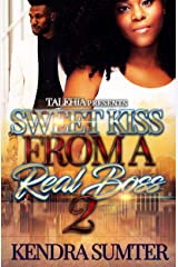 Sweet Kiss From A Real Boss 2 Kindle Edition