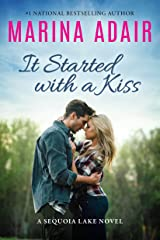 It Started with a Kiss (Sequoia Lake Book 1) Kindle Edition