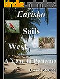 Eurisko Sails West: A Year in Panama