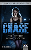 Chase: The Hunt for the Mute Poetess (Chase (EE) Book 1) (English Edition)