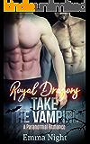 Royal Dragons Take The Vampire