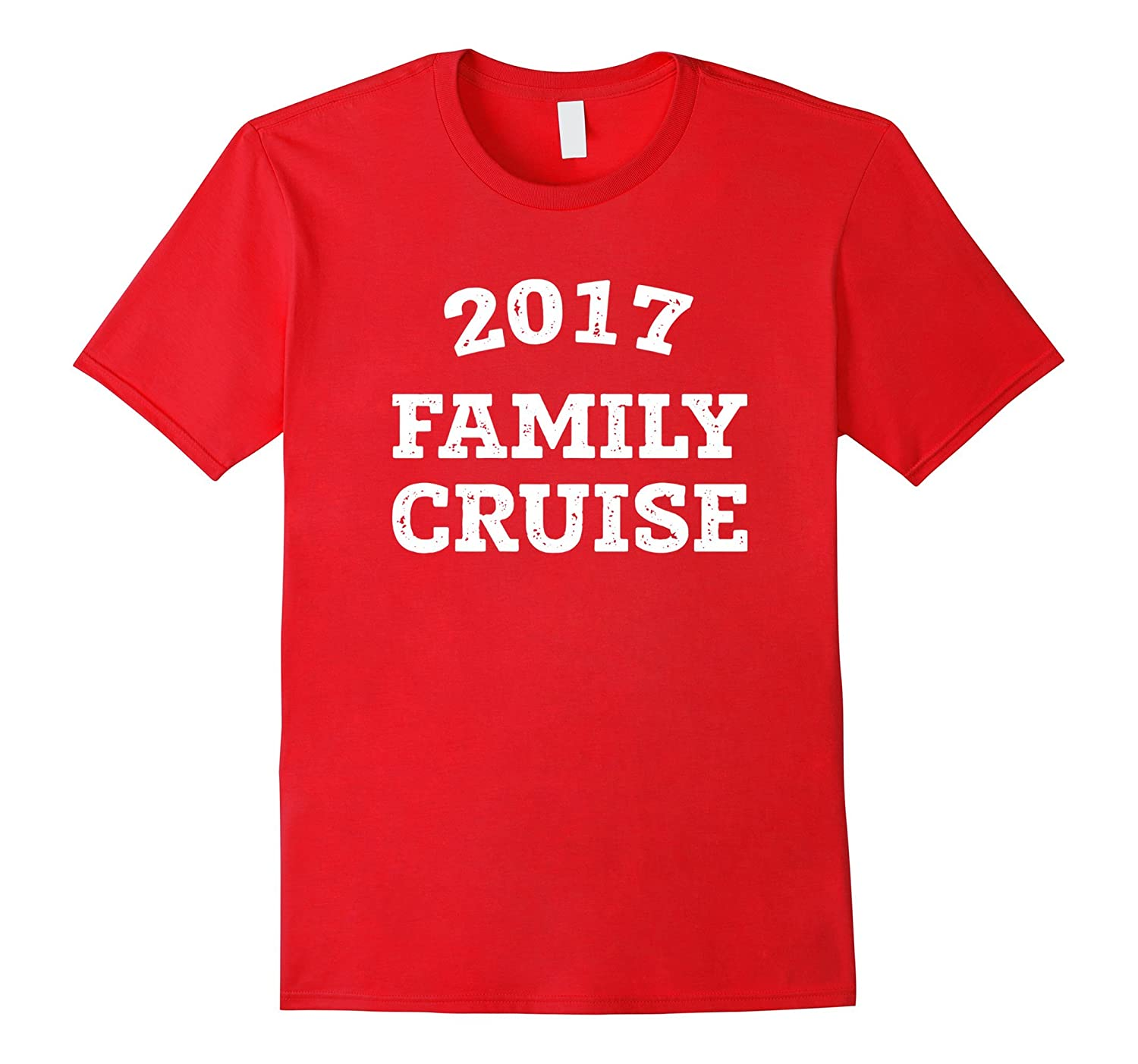 2017 Family Cruise Novelty T-Shirt-CD