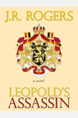 Leopold's Assassin Kindle Edition