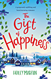 The Gift of Happiness: A gorgeously uplifting and heartwarming romance (English Edition)