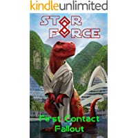 Star Force: First Contact Fallout (Star Force Universe Book 65)