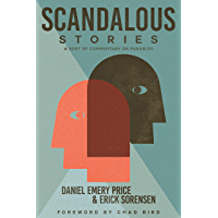 Scandalous Stories: A Sort of Commentary on Parables