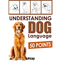 Understanding Dog Language - 50 Points