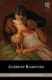Android Karenina (Quirk Classics)