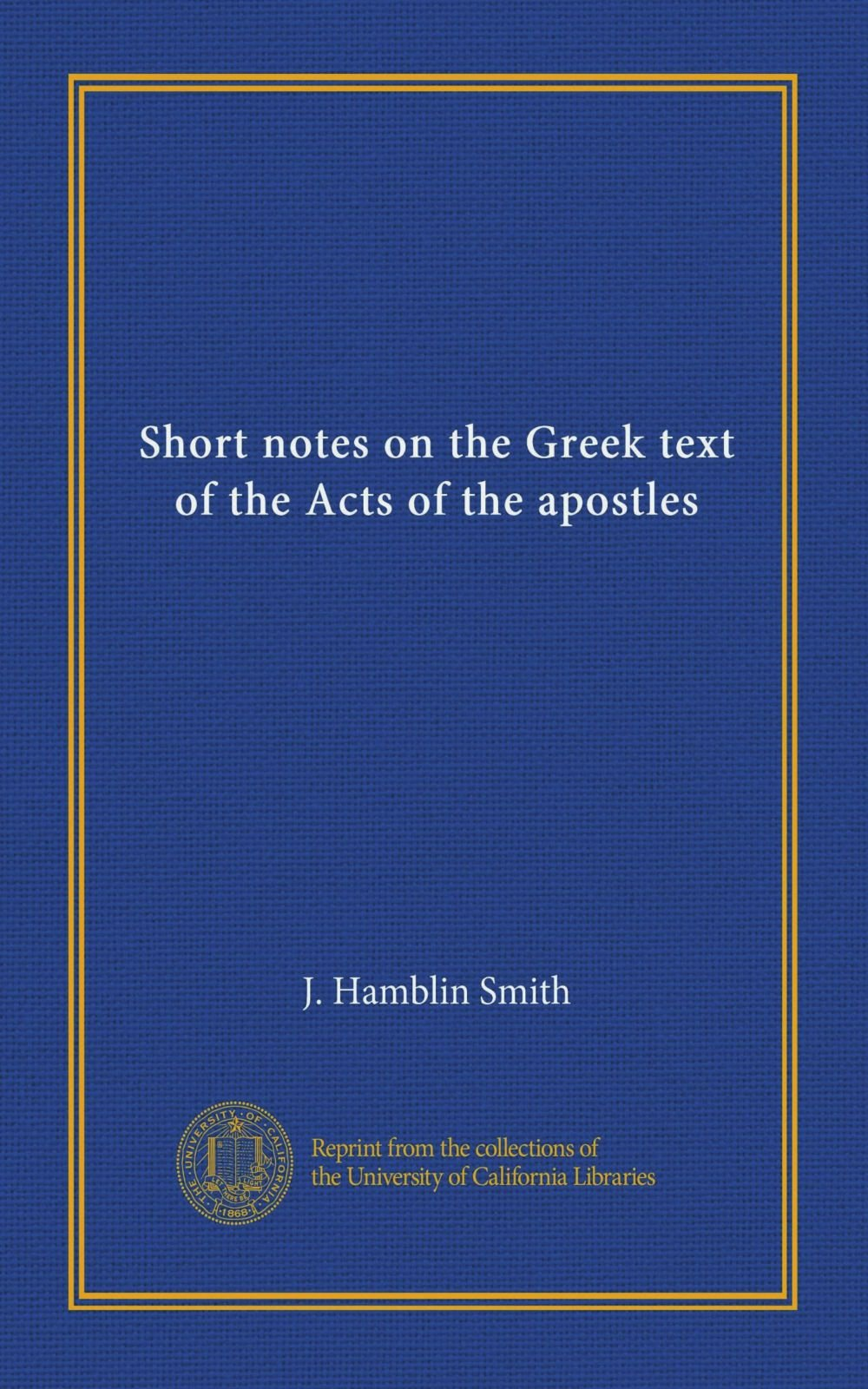 Short notes on the Greek text of the Acts of the apostles pdf