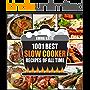 Slow Cooker Cookbook: 1001 Best Slow Cooker Recipes of All Time (Slow Cooking, Slow Cooker, Meals, Chicken, Crock Pot, Instant Pot, Electric Pressure Cooker, Vegan, Paleo, Breakfast, Lunch, Dinner)