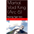 Martial Void King (Arc 6): Blazing Tiger Sect
