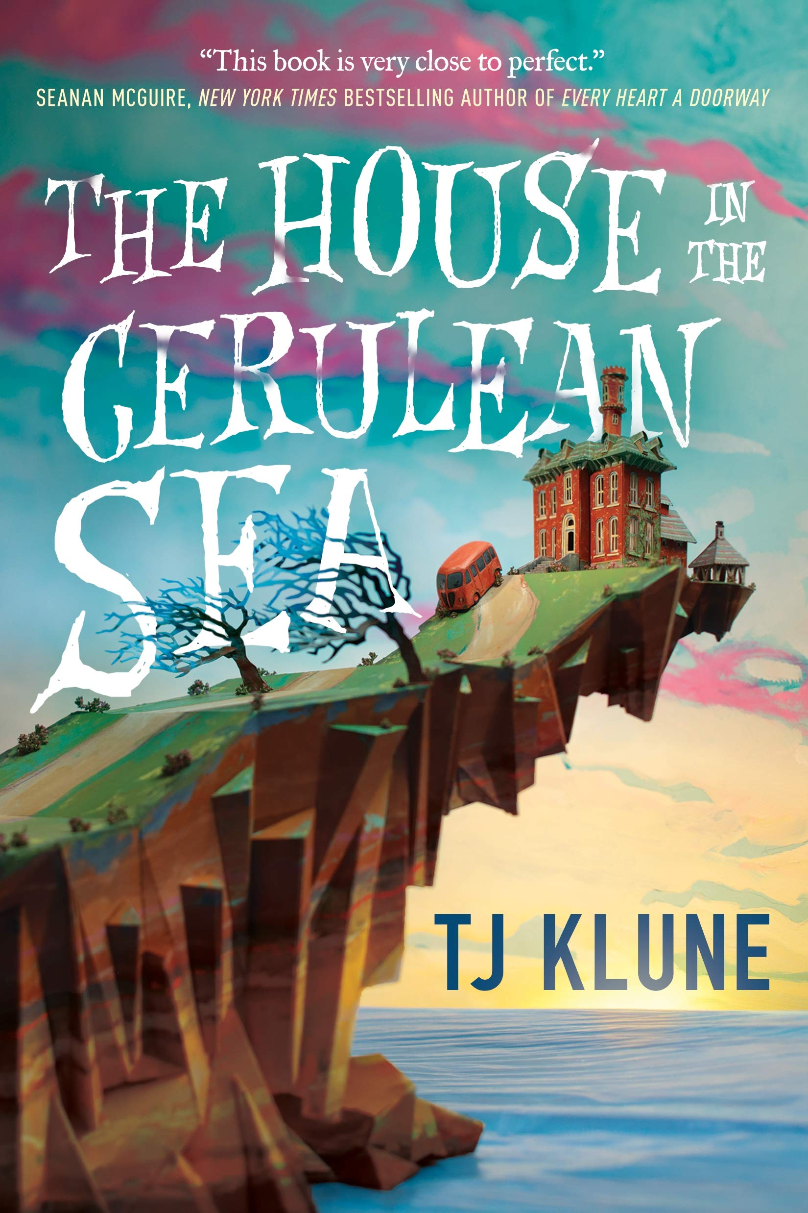 The House in the Cerulean Sea by Tor Books