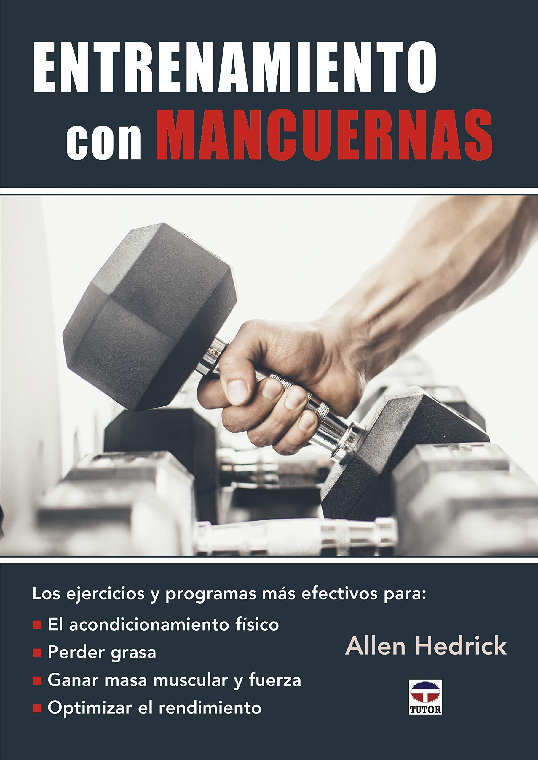 Entrenamiento Con Mancuernas: Amazon.es: Allen Hedrick, Jorge ...