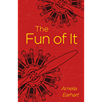 The Fun of It (Arcturus Classics)