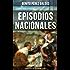 Episodios Nacionales - Clásico esencial de la literatura española: Clásicos de la literatura