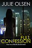 Full Confession (No Secrets Book 2)
