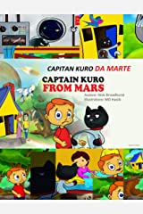 CAPITAN KURO DA MARTE: Captain Kuro From Mars (Italian Edition) Kindle Edition