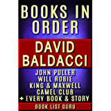David Baldacci Books in Order: John Puller series, Will Robie series, Amos Decker series, Camel Club, King and Maxwell…