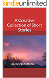 A Creative Collection of Short Stories