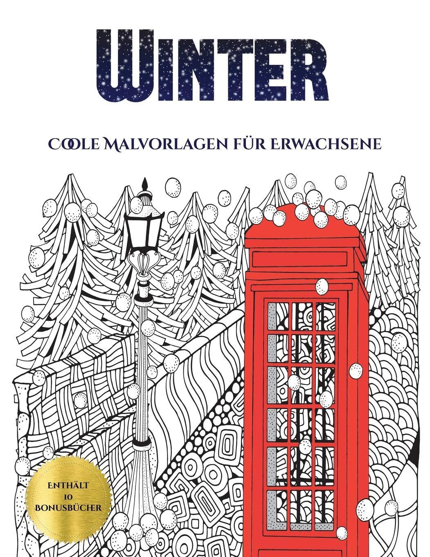 Coole Malvorlagen für Erwachsene (Winter): Dieses Buch besteht