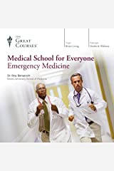 Medical School for Everyone: Emergency Medicine Audible Audiobook