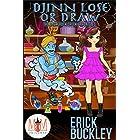 Djinn, Lose, or Draw: Magic and Mayhem Universe (The Backcrack Creek Chronicles Book 1)