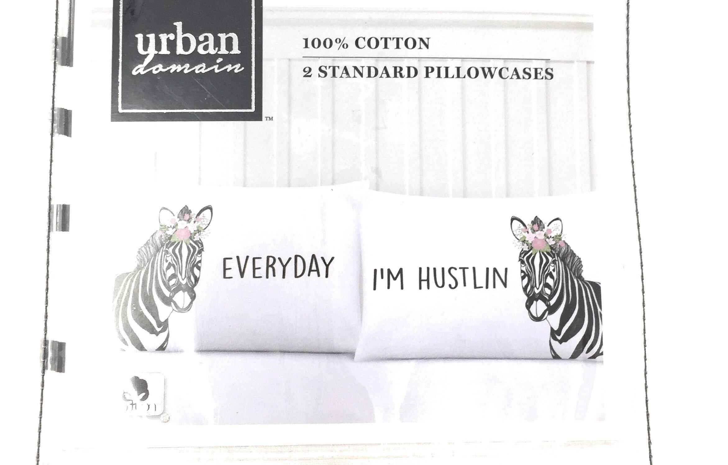 Urban Domain|100% Cotton|2-Standard Pillowcases|EVERYDAY I'M HUSTLIN