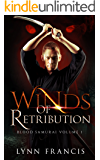 Winds of Retribution: Book One of The Blood Samurai